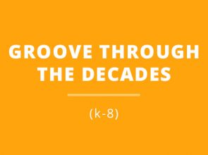 GROOVE through the decades